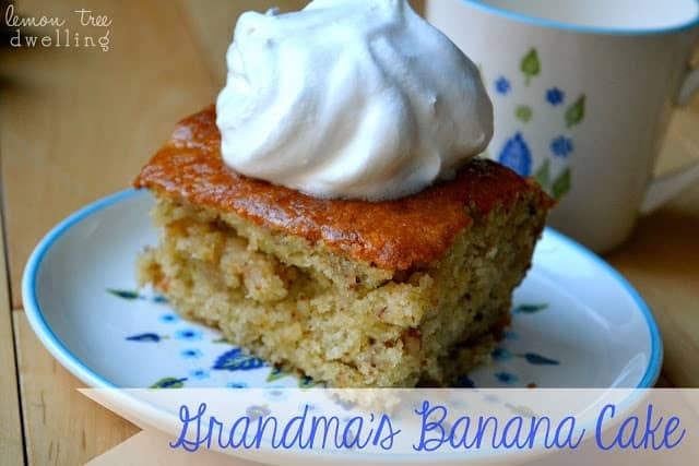 https://www.lemontreedwelling.com/2013/02/grandmas-banana-cake.html