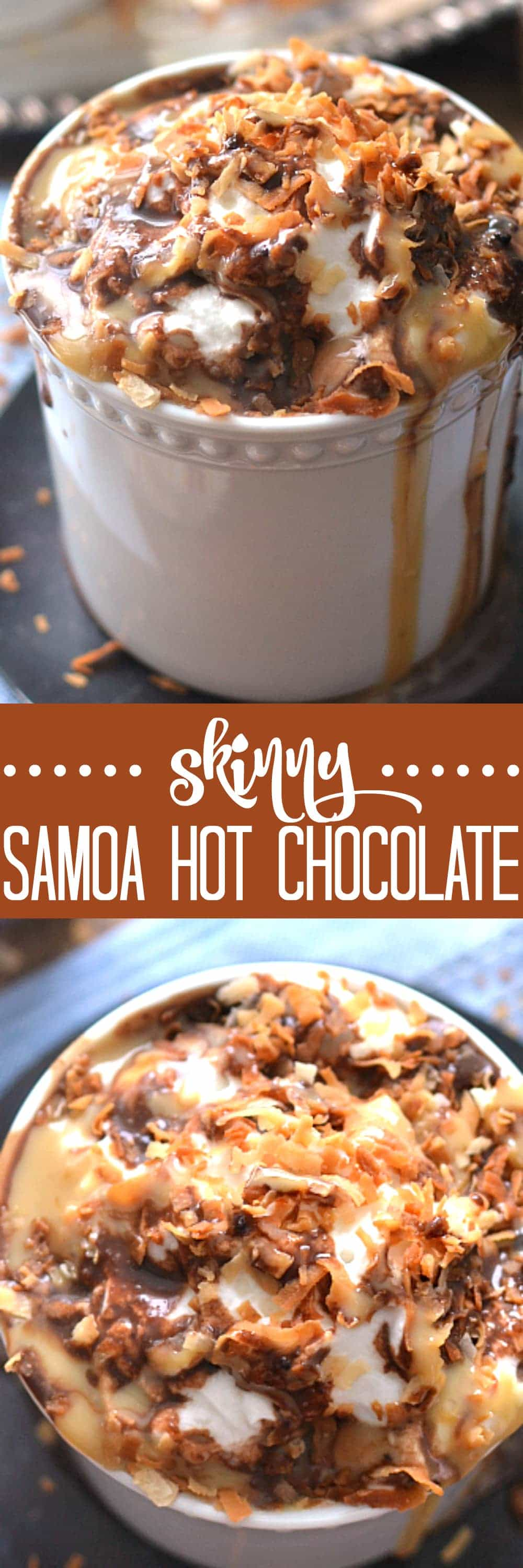 Skinny Samoa Hot Chocolate made with homemade chocolate and caramel sauces, toasted coconut, and Truvia! The perfect way to indulge....without any of the guilt!