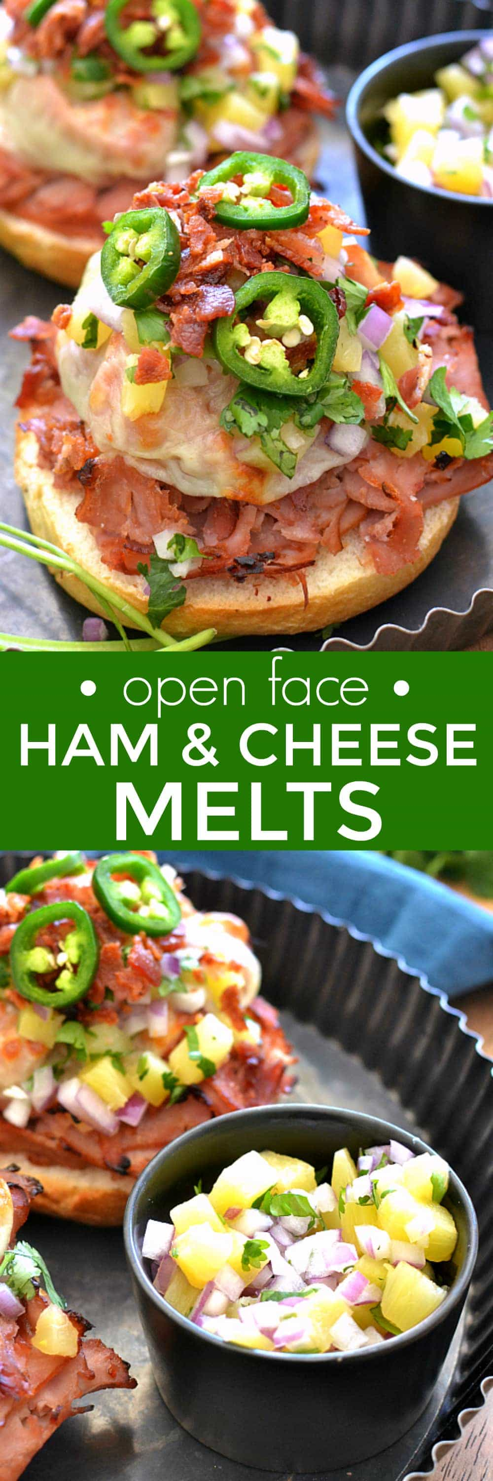 Open-face ham & cheese melts topped with fresh pineapple salsa, crispy bacon, and jalapenos. It's ham and pineapple with a kick!