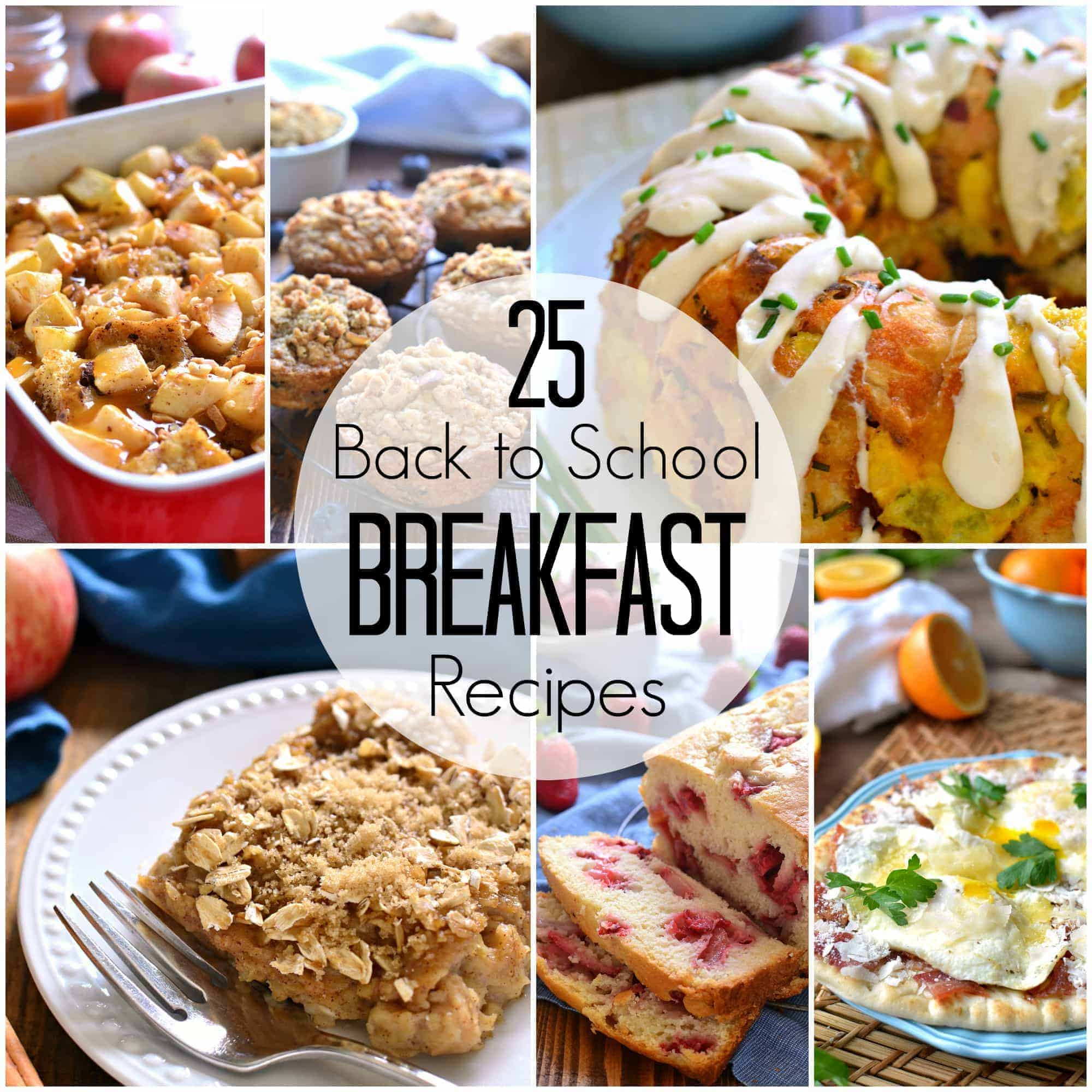 25 Back to School Breakfast Recipes Square25 kid-tested Breakfast Recipes - just in time for back to school!