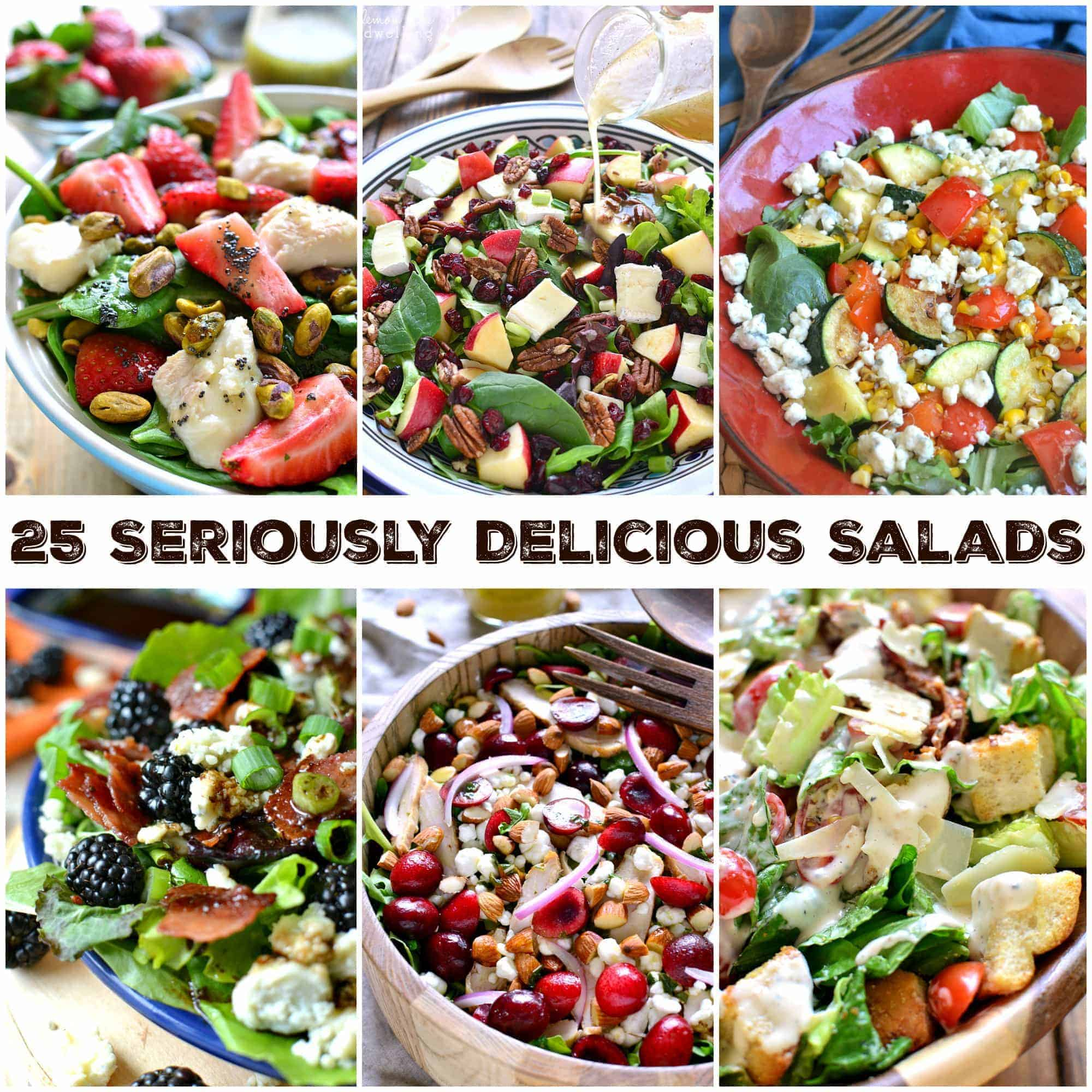 25 Seriously Delicious Salads - loaded with all the best ingredients! A salad for every occasion and every taste!
