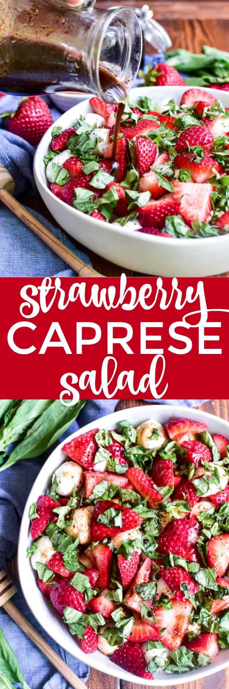 Collage image of Strawberry Caprese Salad