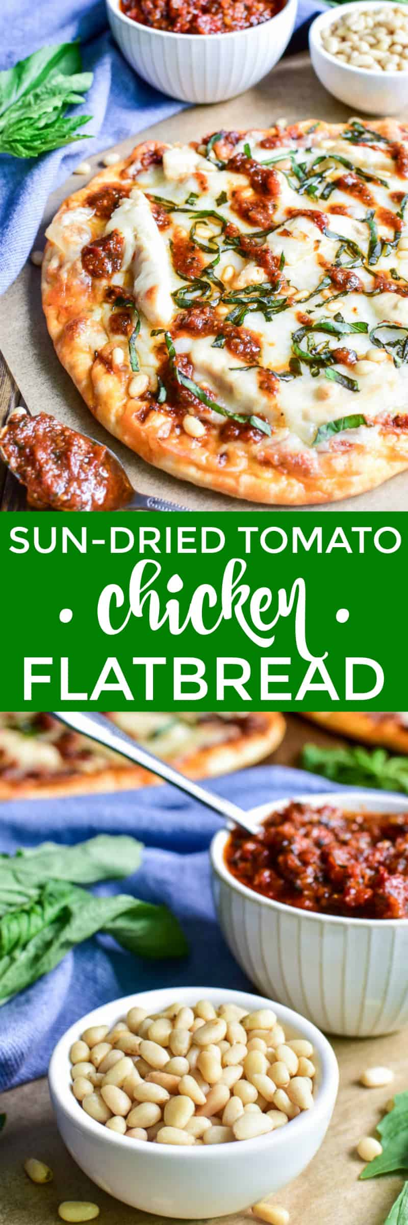 Collage image of Sun-Dried Tomato Chicken Flatbread with pine nuts and pesto