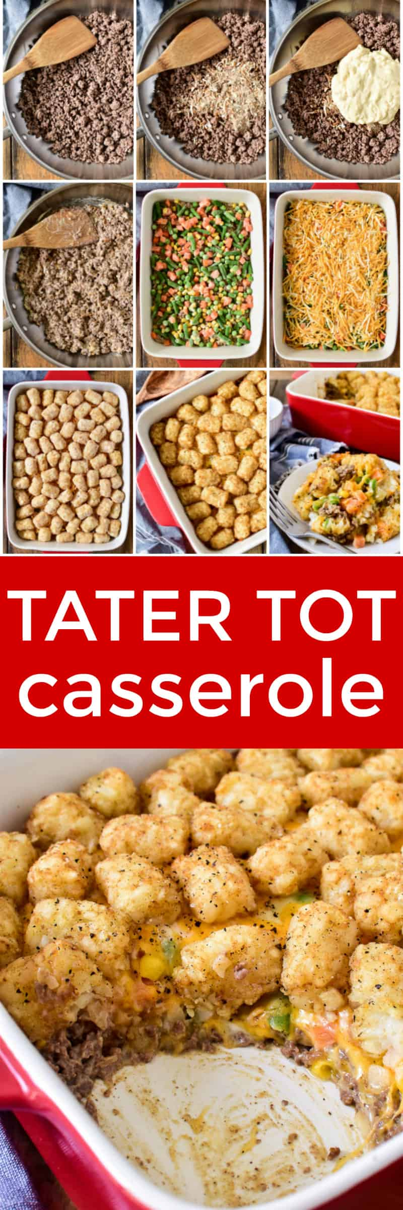 Collage image of Tater Tot Casserole