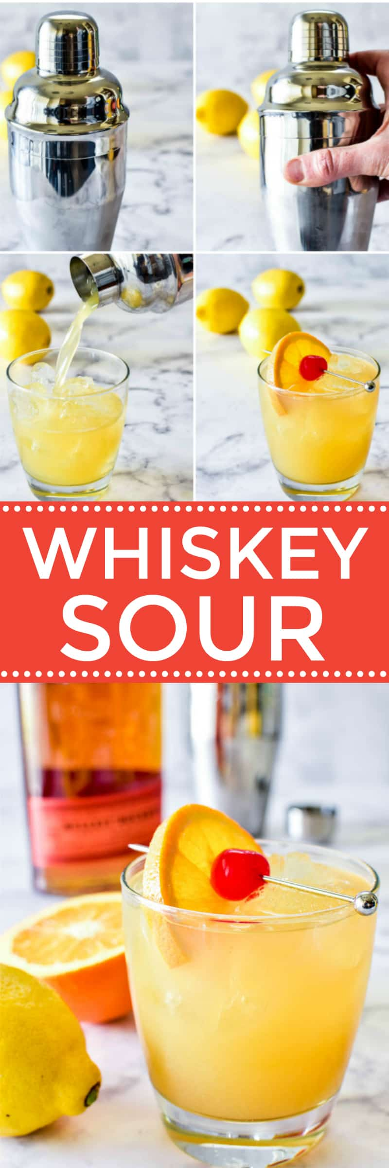 Collage image of Whiskey Sour steps and finished drink