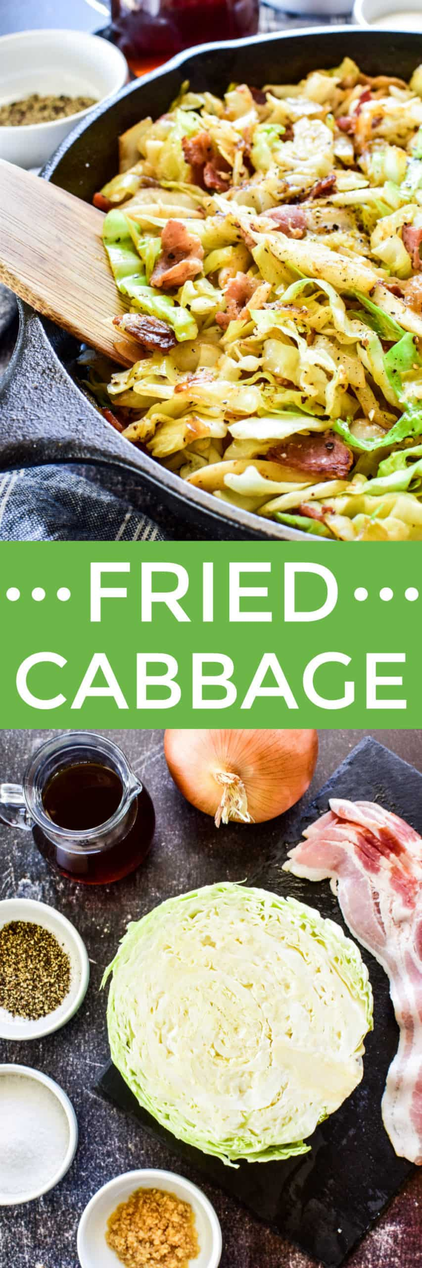 Collage image of Fried Cabbage & ingredients