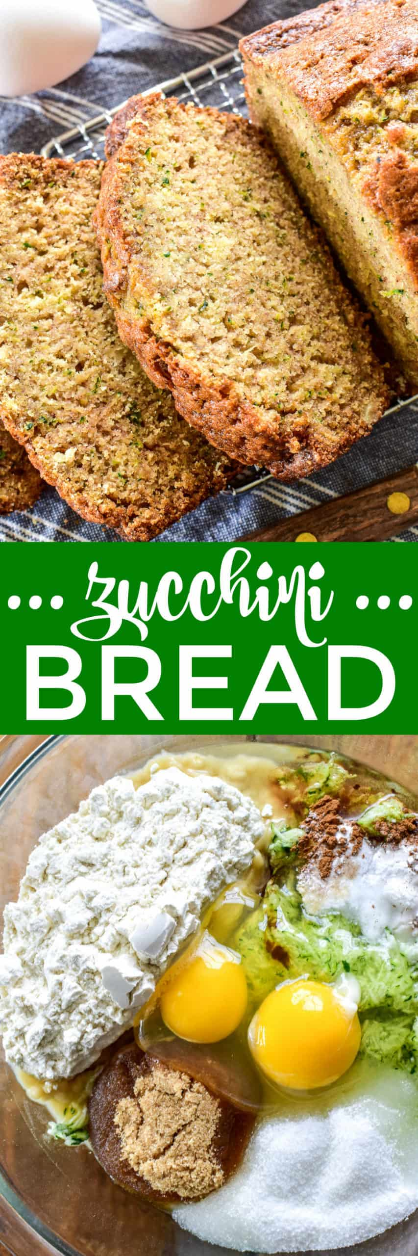 Collage image of Zucchini Bread loaf and ingredients
